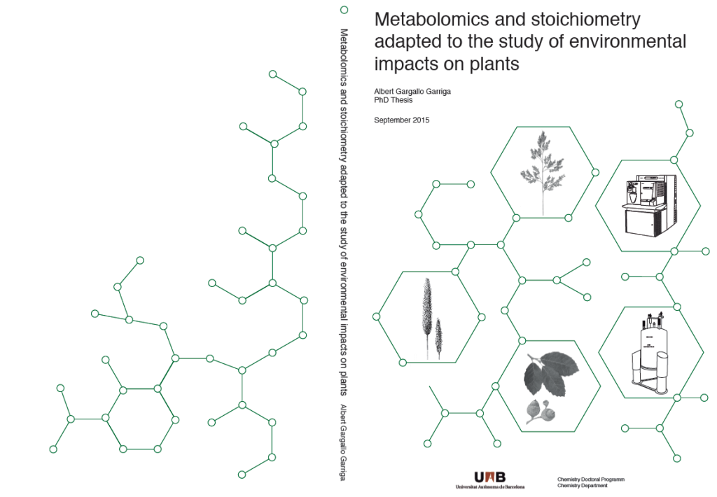 PhD Thesis Defense: Metabolomics and stoichiometry adapted to the study of environmental impacts on plants. PhD Thesis by Albert Gargallo Garriga